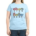 Captioned SIGN BABY SQ Women's Light T-Shirt