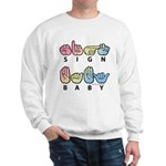 Captioned SIGN BABY SQ Sweatshirt