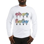 Captioned SIGN BABY SQ Long Sleeve T-Shirt