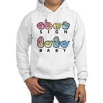 Captioned SIGN BABY SQ Hooded Sweatshirt