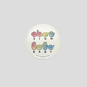 Captioned SIGN BABY SQ Mini Button