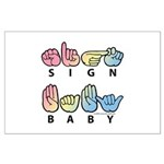 Captioned SIGN BABY SQ Large Poster