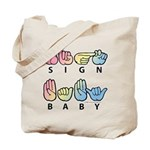 Captioned SIGN BABY SQ Tote Bag