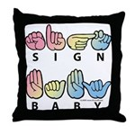 Captioned SIGN BABY SQ Throw Pillow