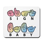 Captioned SIGN BABY SQ Mousepad