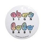 Captioned SIGN BABY SQ Ornament (Round)