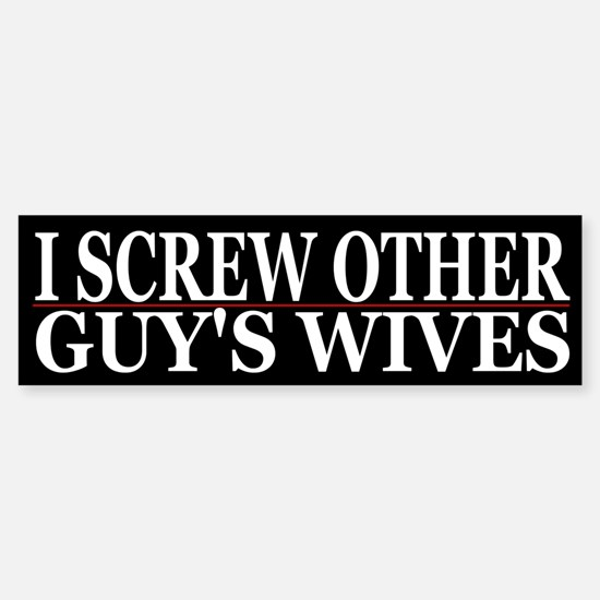 Cheating wife girlfriend slut bumper bumper bumper sticker