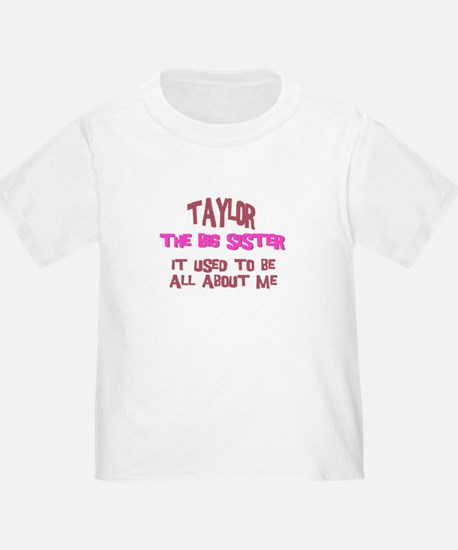 Taylor - All About Big Sister T