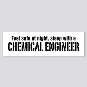 Feel Safe with a Chemical Engineer Sticker (Bumper