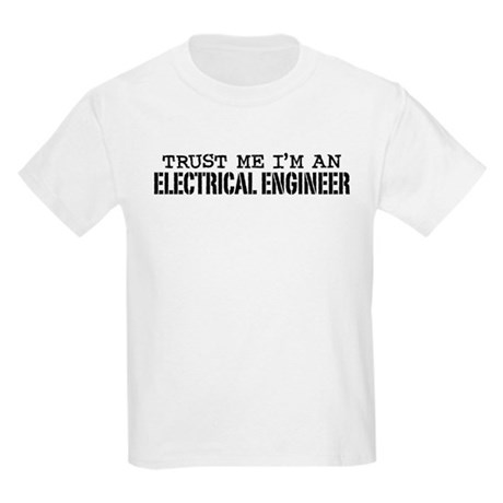 Trust Me I'm an Electrical Engineer Kids Light T-S