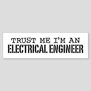 Trust Me I'm an Electrical Engineer Sticker (Bumpe