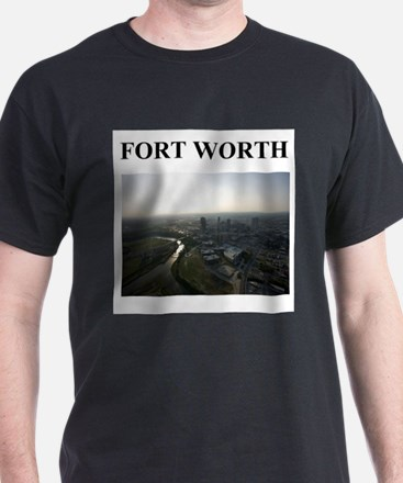 fort worth gifts and t-shirts T-Shirt