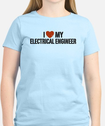 I Love My Electrical Engineer Women's Light T-Shir