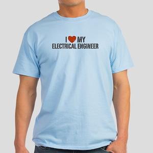 I Love My Electrical Engineer Light T-Shirt