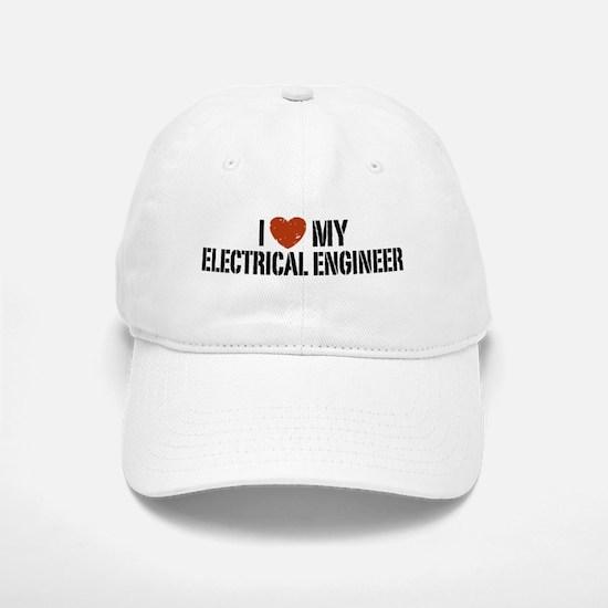 I Love My Electrical Engineer Baseball Baseball Cap