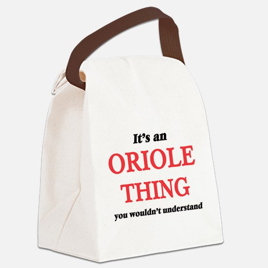 It's an Oriole thing, you wou Canvas Lunch Bag