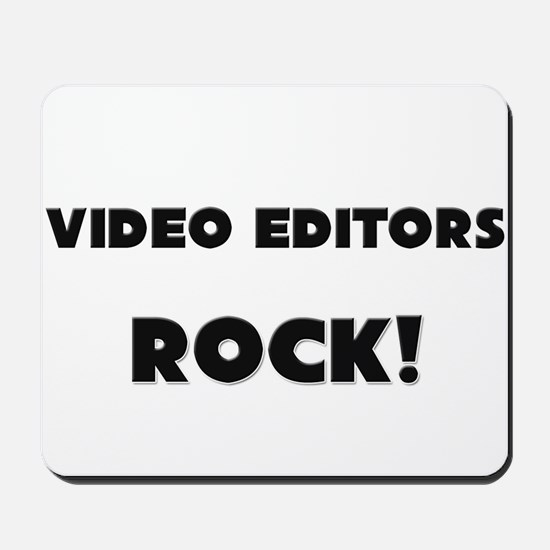 Video Editors ROCK Mousepad