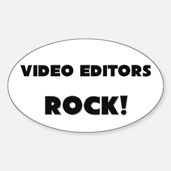 Video Editors ROCK Oval Decal
