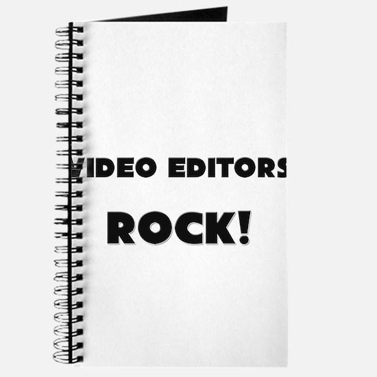 Video Editors ROCK Journal