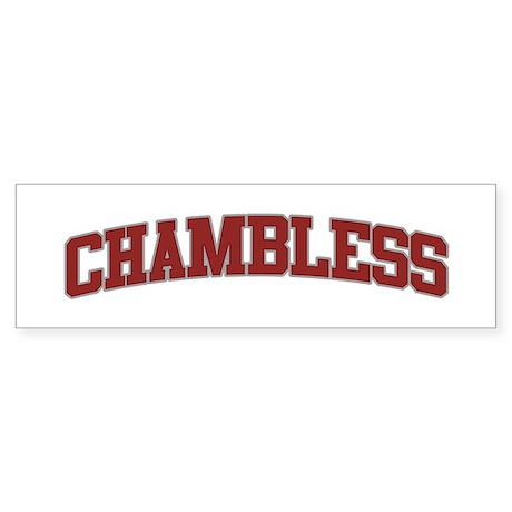 CHAMBLESS Design Bumper Sticker