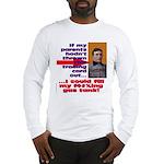 Afford to Fill Gas Tank Long Sleeve T-Shirt
