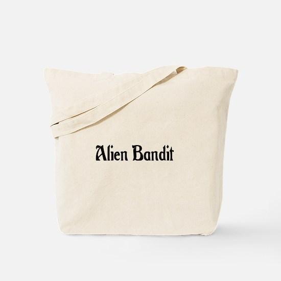 Alien Bandit Tote Bag