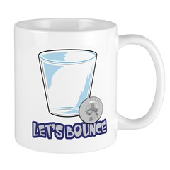 Let's Bounce Quarters Drinking Game Mug