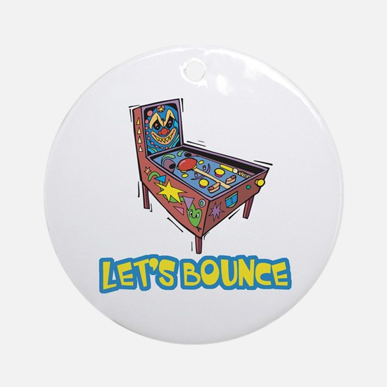 Let's Bounce Pinball Machine Ornament (Round)