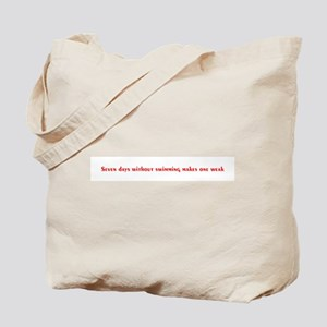 Seven Days... Tote Bag