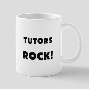 Tutors ROCK Mug