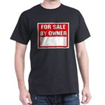 For Sale By Owner Dark T-Shirt