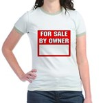 For Sale By Owner Jr. Ringer T-Shirt