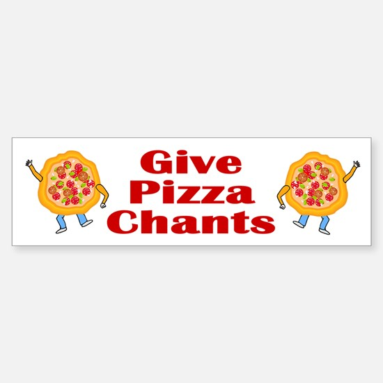 Give Pizza Chants