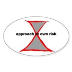 Approach At Own Risk Oval Sticker (10 pk)