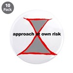 "Approach At Own Risk 3.5"" Button (10 pack)"