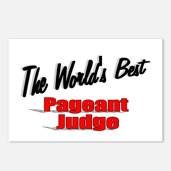 """""""The World's Best Pageant Judge"""" Postcards (Packag"""