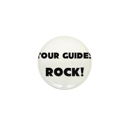 Tour Guides ROCK Mini Button
