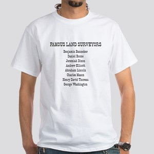 Famous Land Surveyors White T-Shirt