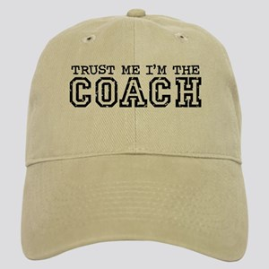 Trust Me I'm the Coach Cap
