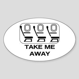 *NEW DESIGN* Take Me Away Oval Sticker