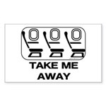 *NEW DESIGN* Take Me Away Rectangle Sticker
