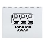 *NEW DESIGN* Take Me Away Wall Calendar
