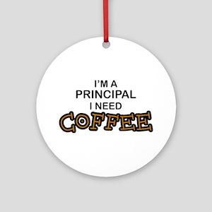 Principal Need Coffee Ornament (Round)