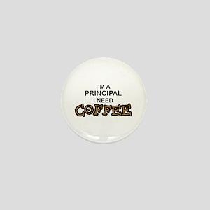 Principal Need Coffee Mini Button