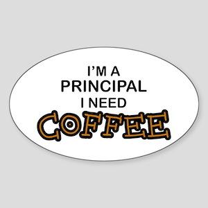 Principal Need Coffee Oval Sticker