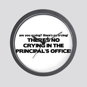 There's No Crying Principal's Office Wall Clock