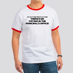 There's No Crying Principal's Office Ringer T