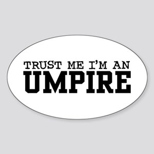 Trust Me I'm an Umpire Oval Sticker