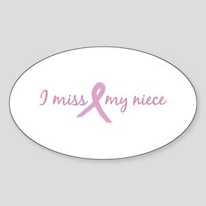 I Miss My Niece (Tribute) Oval Sticker