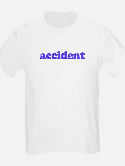 Accident Kids T-Shirt